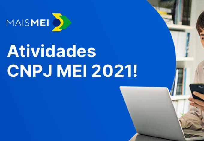 Atividades MEI 2021: quais atividades podem ter CNPJ MEI?